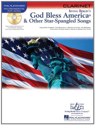 9781423437567: God Bless America & Other Star-Spangled Songs: for Clarinet (Hal Leonard Instrumental Play-Along)