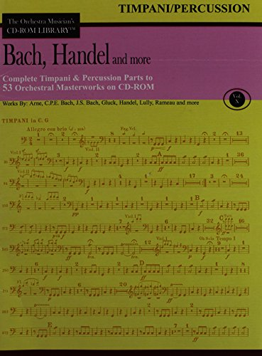 Orchestra Musician's CD-ROM Library Vol. 10 Bach Handel And More Timpani Percussion: Various