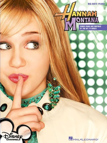 9781423439400: Hannah Montana: Songs from and Inspired by the Hit TV Series (Big Note Songbook)
