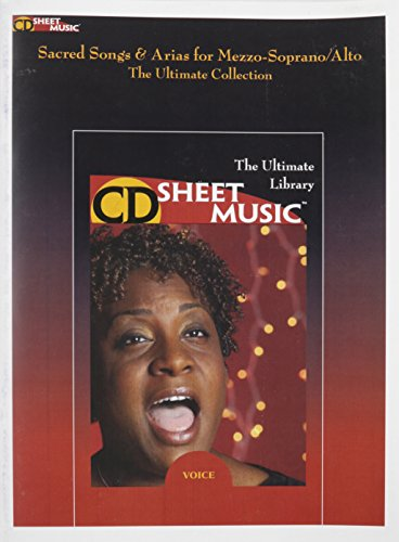 9781423439424: Sacred Songs And Arias For Mezzo-Soprano/Alto (The Ultimate Collection)CD Sheet Music