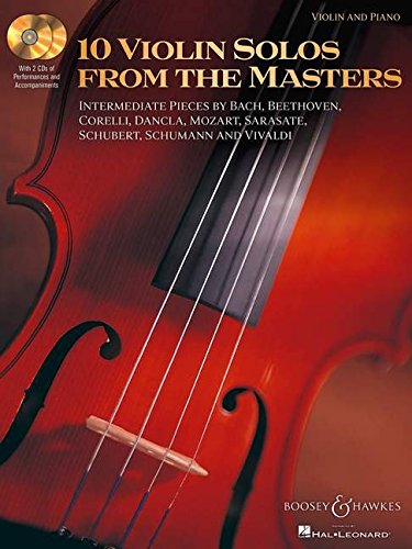 10 Violin Solos from the Masters: Intermediate Pieces by Bach, Beethoven, Corelli, Dancla, Mozart, ...