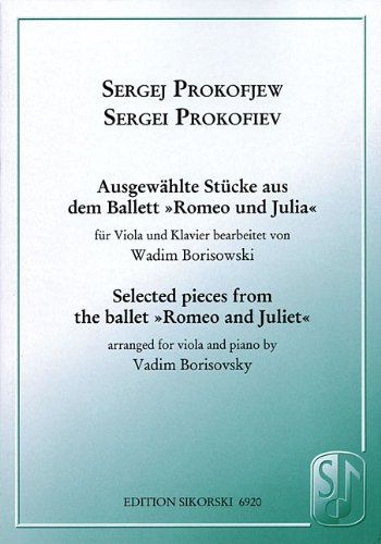 9781423441816: Selected Pieces from the Ballet Romeo and Juliet: For Viola and Piano