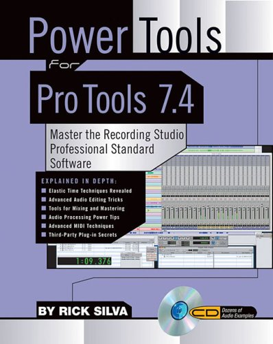 9781423441847: Power Tools for Pro Tools 7.4