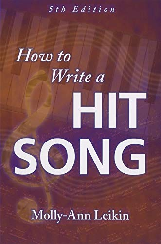 9781423441984: How to Write a Hit Song, 5th Edition