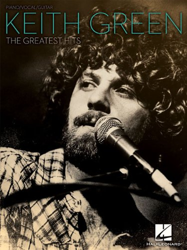 Keith Green The Greatest Hits (1423442733) by Green, Keith