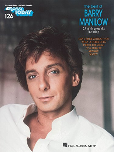 Best of Barry Manilow: E-Z Play Today Volume 126 (1423444019) by Barry Manilow