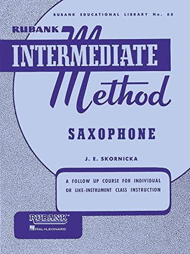 9781423444213: Rubank Intermediate Method Saxophone (Rubank Educational Library)