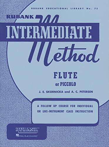 Rubank Intermediate Method - Flute or Piccolo: Skornicka, J. E.