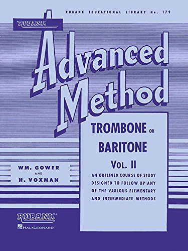 9781423444312: Rubank Advanced Method - Trombone or Baritone: An Outlined Course of Study Designed to Follow Up Any of the Various Elementary and Intermediate Methods