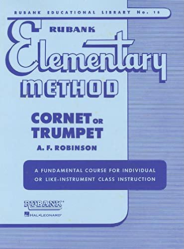 9781423444794: Rubank Elementary Method: Cornet or Trumpet (Rubank Educational Library)