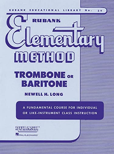 9781423444800: Rubank Elementary Method: Trombone or Baritone: 39 (Rubank Educational Library)