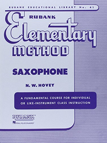 9781423444817: RUBANK ELEMENTARY METHOD SAXOPHONE (Rubank Educational Library)