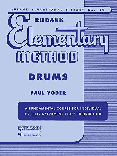 9781423445135: Rubank Elementary Method: Drums (Rubank Educational Library)