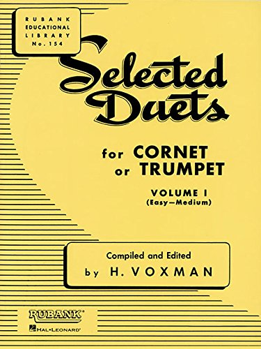 9781423445357: Selected Duets for Cornet or Trumpet: Volume 1 - Easy to Medium (Rubank Educational Library)