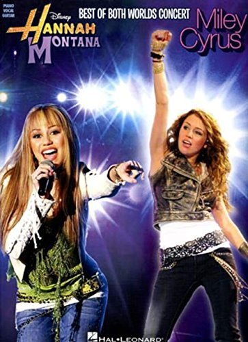 9781423445616: Hannah Montana and Miley Cyrus: Best of Both Worlds Concert (Pvg)