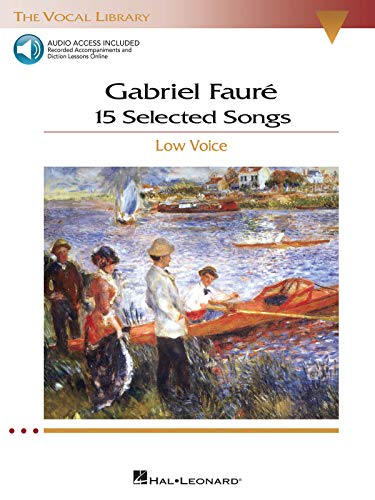 9781423446682: Gabriel Faure: 15 Selected Songs: The Vocal Library - Low Voice Bk/online audio