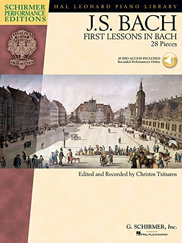 9781423446729: First Lessons in Bach: 28 Pieces (Schirmer Performance Editions)