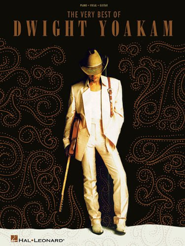 The Very Best of Dwight Yoakam (9781423446859) by Dwight Yoakam