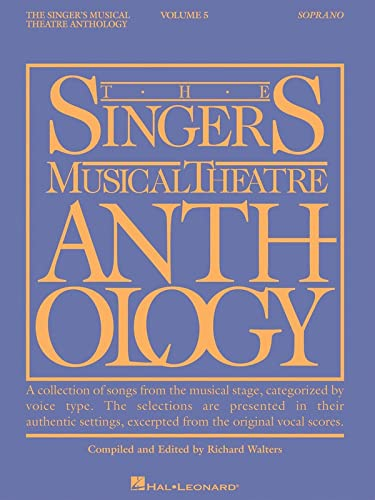 9781423446989: Singer's Musical Theatre Anthology Soprano Vol.5 SMTA (Singers Musical Theater Anthology)
