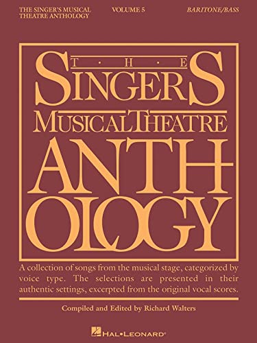 9781423447016: Singer's Musical Theatre Anthology, Volume 5 Baritone/Bass (Singer's Musical Theatre Anthology (Songbooks))