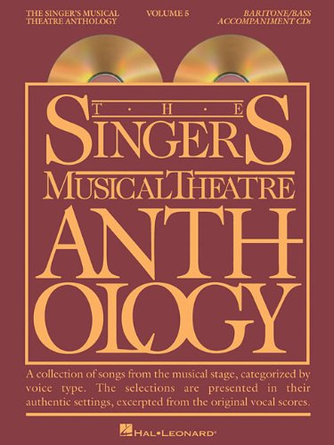 The Singer's Musical Theatre Anthology: Baritone/Bass Accompaniment CDs: 5 (Singer's...