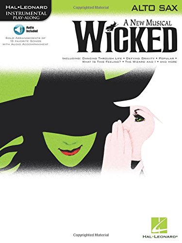 9781423449683: Wicked Alto Sax a New Musical BK/CD (Instrumental Play-Along)