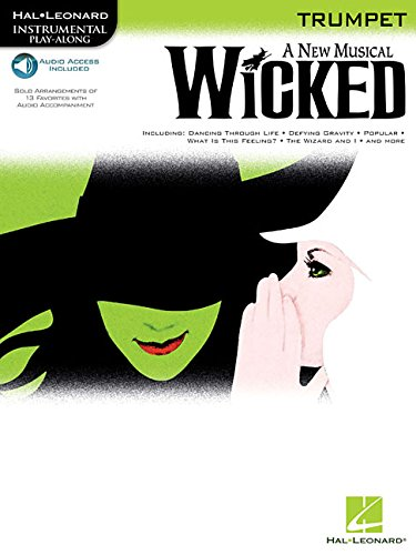Wicked Trumpet a New Musical BK/CD (Hal Leonard Instrumental Play-Along): Stephen Schwartz (...