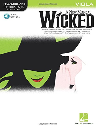 Wicked Viola a New Musical Book & Online Audio (Hal Leonard Instrumental Play-Along): Hal ...