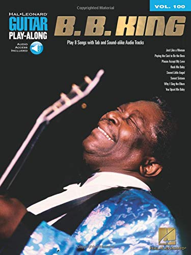 9781423451938: B.B. King: Guitar Play-Along Volume 100