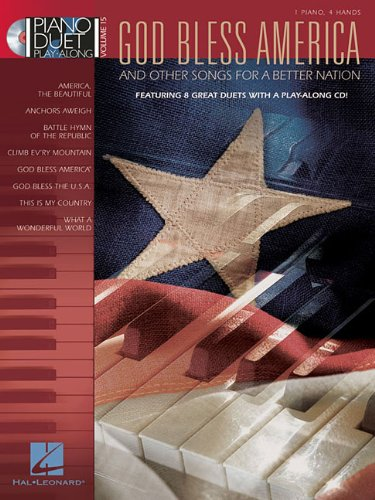 9781423452058: God Bless America & Other Songs for a Better Nation: Piano Duet Play-Along Volume 15