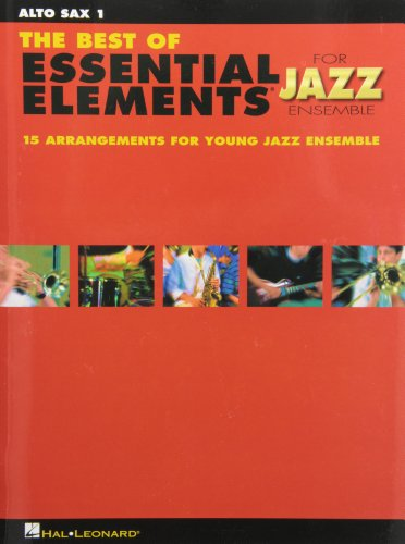 The Best of Essential Elements for Jazz Ensemble Alto Sax 1: Sweeny