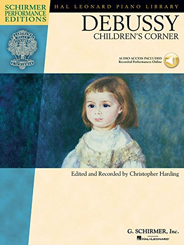 Children's Corner Piano - Schirmer Performance Editions: Editor-Christopher Harding; Composer-Claude
