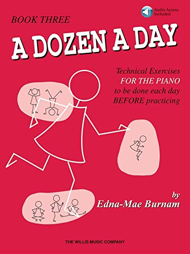 9781423452928: A Dozen a Day, Book 3: Technical Exercises for the Piano to Be Done Each Day Before Practicing