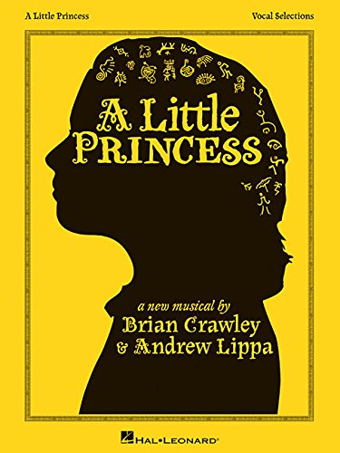 A Little Princess Vocal Selections: Andrew Lippa