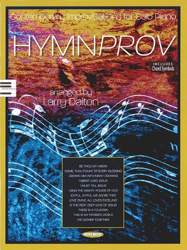 9781423453598: Hymnprov: Contemporary Improvisation for Solo Piano