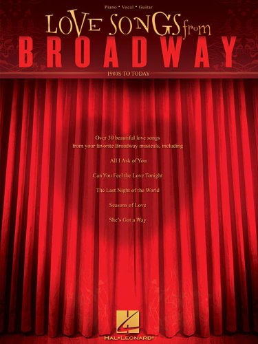 9781423453901: Love Songs from Broadway: 1980s to Today