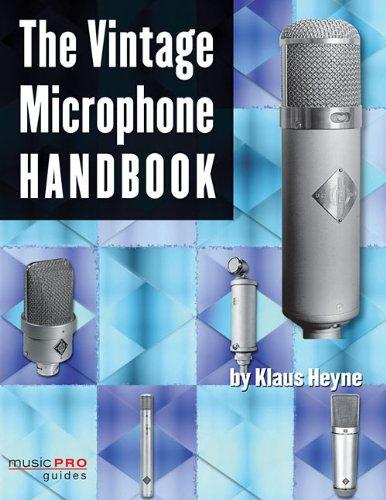 9781423454472: The Vintage Microphone Handbook