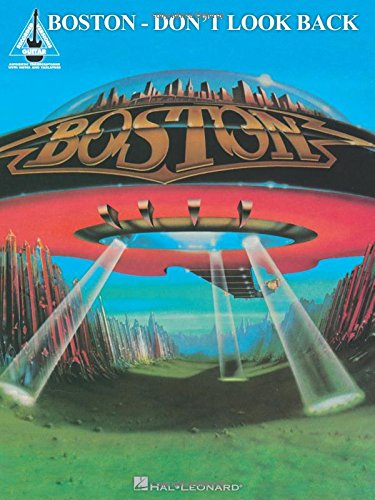 Boston - Don't Look Back (Guitar Recorded Versions): Boston