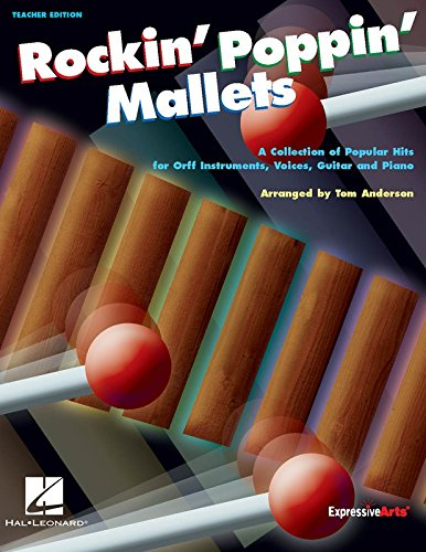 Rockin' Poppin' Mallets - Teacher's Edition: Unknown