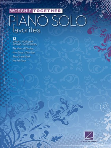 9781423454960: Worship Together: Piano Solo Favorites (Worship Together Songbooks)