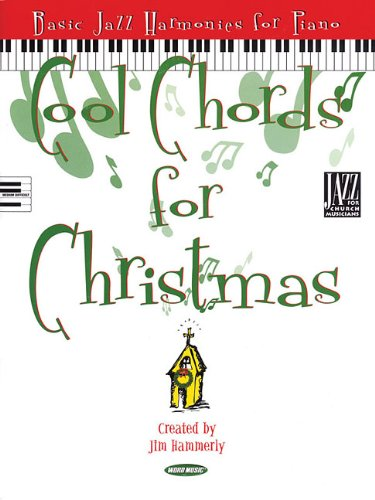 9781423455288: Cool Chords for Christmas: Basic Jazz Harmonies for Piano (Songbook)