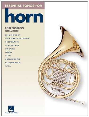 Essential Songs for Horn: Hal Leonard Corp.