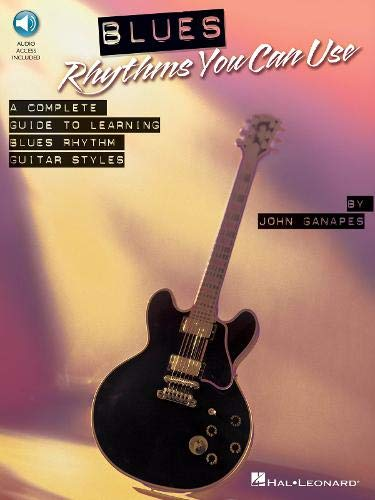 9781423456636: Blues Rhythms You Can Use: A Complete Guide to Learning Blues Rhythm Guitar Styles Bk/Oline Audio