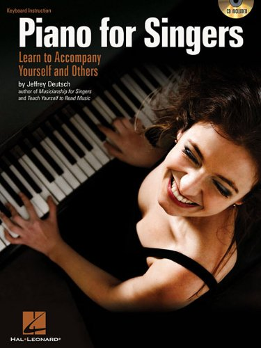 9781423456865: Jeffrey Deutsch: Piano for Singers - Learn to Accompany Yourself and Others