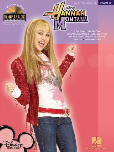 Hannah Montana - Piano Play - Along Volume 66 (Ck/PKG): Montana, Hannah, Cyrus, Miley