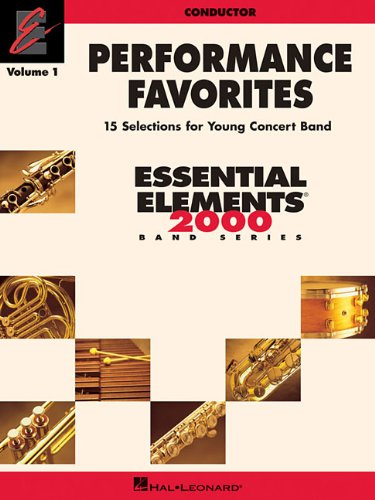 9781423457695: Performance Favorites, Vol. 1 - Conductor: Correlates with Book 2 of Essential Elements for Band (Essential Elements 2000 Band)