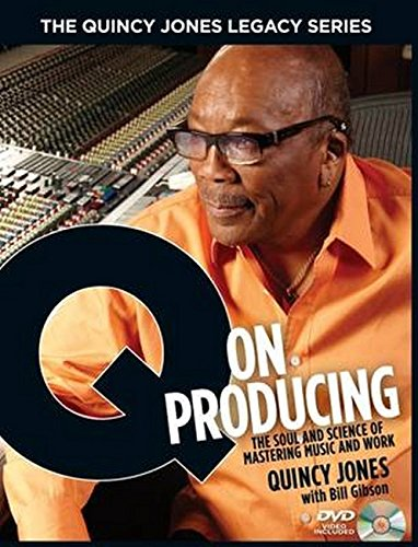 The Quincy Jones Legacy Series: Q On Producing Format: Hardcover with Dvd