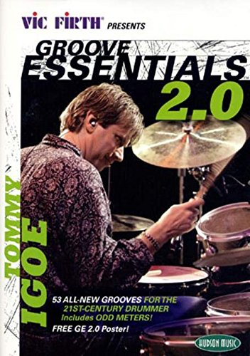 9781423459866: Vic Firth® Presents Groove Essentials 2.0 with Tommy Igoe: Presented by Vic Firth® (Instructional/Drum/DVD)