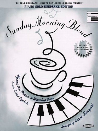 Sunday Morning Blend Keepsake Edition (142346043X) by Hal Leonard Corp.; Tornquist, Carol