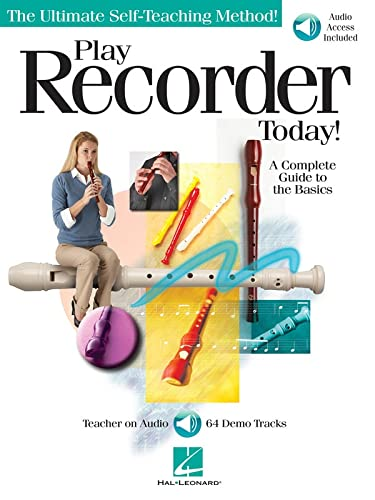 9781423461388: Play Recorder Today: A Complete Guide to the Basics (The Ultimte Self-Teaching Method!) Bk/Online Audio